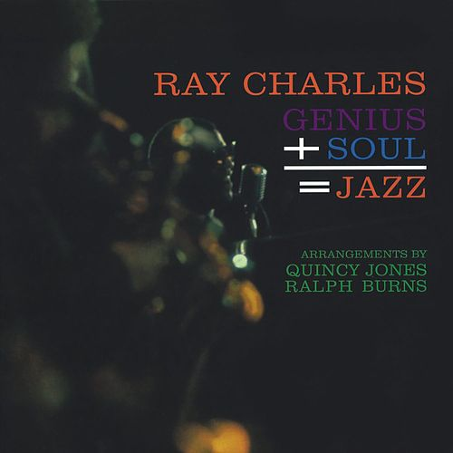 Genius + Soul = Jazz (Remastered) de Ray Charles