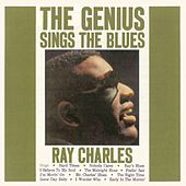 The Genius Sings the Blues (Remastered) von Ray Charles