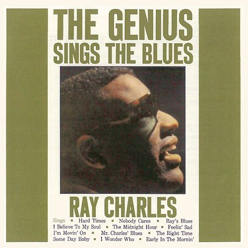 The Genius Sings the Blues (Remastered) de Ray Charles