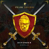 Play & Download Defender (Acapella) by Frank Edwards | Napster