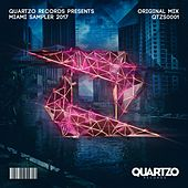Play & Download Quartzo Records Presents Miami Sampler 2017 by Various | Napster