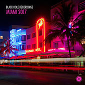 Black Hole Recordings Miami 2017 by Various Artists