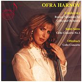 Play & Download Ofra Harnoy, Vol. 1: Offenbach, Tchaikovsky & Saint-Saëns by Ofra Harnoy | Napster