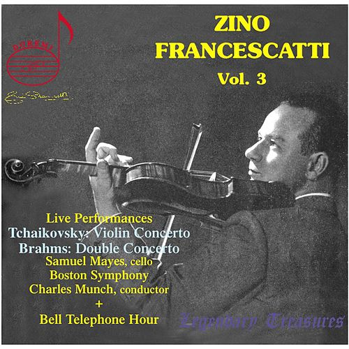 Play & Download Zino Francescatti, Vol. 3 (Live) by Zino Francescatti | Napster