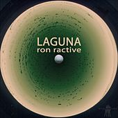 Play & Download Laguna by Ron Ractive | Napster
