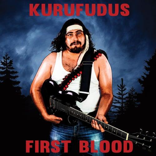 Play & Download First Blood by Kurufudus   Napster