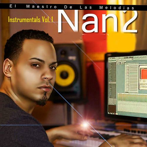 Play & Download Nan2 El Maestro De Las Melodias Instrumental Vol.1 by Cosculluela | Napster