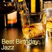 Best Birthday Jazz von Various Artists