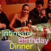 Intimate Birthday Dinner von Various Artists