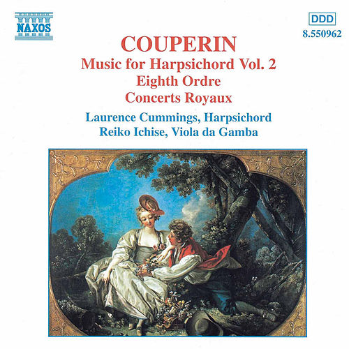 Play & Download Music for Harpsichord Vol. 2 by François Couperin | Napster