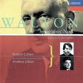 Walton: Cello Concerto; Symphony No. 1 by Andrew Litton