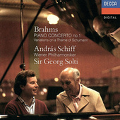 Brahms: Piano Concerto No. 1; Variations on a Theme by Schumann by Sir Georg Solti