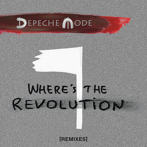 Where's the Revolution (Remixes) von Depeche Mode