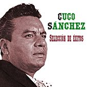Play & Download Selección de Éxitos by Cuco Sanchez | Napster
