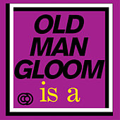 Play & Download Mickey Rookey Live at London by Old Man Gloom | Napster