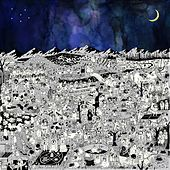 Total Entertainment Forever by Father John Misty