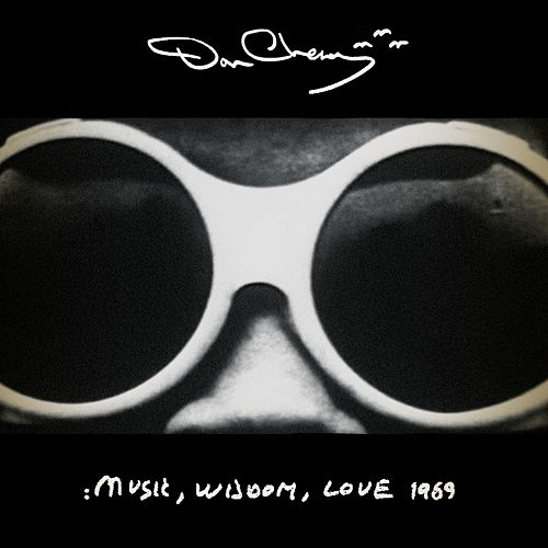 Music, Wisdom, Love by Don Cherry
