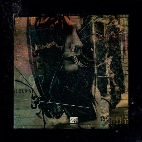 1997 Reprise by Rebekah