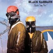 Never Say Die! (2009 Remastered Version) by Black Sabbath