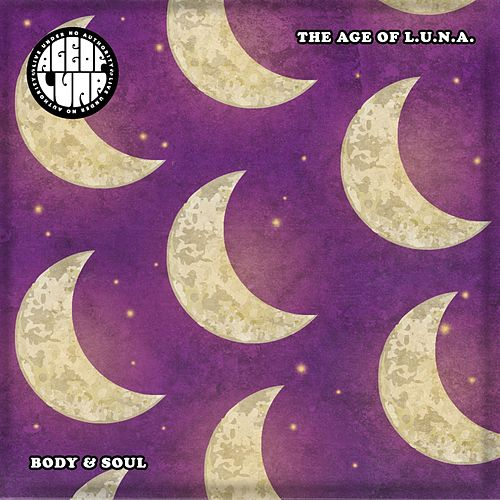 Body & Soul by The Age of L.U.N.A