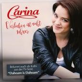 Verlieben ist nicht schwer by Carina