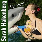 Play & Download Nur Mut! by Sarah Hakenberg | Napster