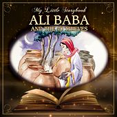 My Little Storybook: Ali Baba And The 40 Thieves by Hollywood Actors