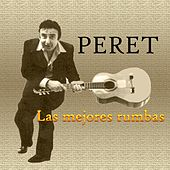 Play & Download Las Mejores Rumbas by Peret | Napster