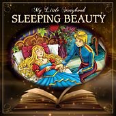 My Little Storybook: Sleeping Beauty by Hollywood Actors