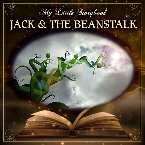 Play & Download My Little Storybook: Jack And The Beanstalk by Hollywood Actors | Napster