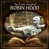 My Little Storybook: Robin Hood by Hollywood Actors