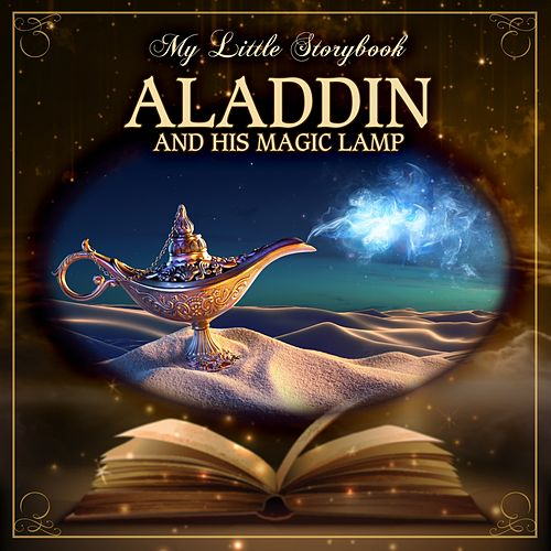 Play & Download My Little Storybook: Aladdin And His Magic Lamp by Hollywood Actors | Napster