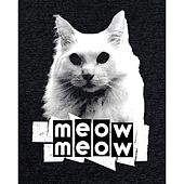 Play & Download Meow Meow by Remix God Suede | Napster