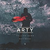 Play & Download Falling Down (feat. Maty Noyes) by Arty | Napster