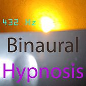 Play & Download Binaural Hypnosis by 432 Hz | Napster