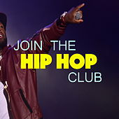 Join The Hip Hop Club von Various Artists