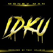 Play & Download Idku by Money Man | Napster