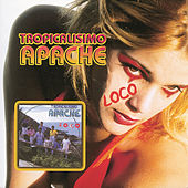 Play & Download Loco by Tropicalisimo Apache | Napster