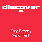 Vivid Intent by Greg Downey