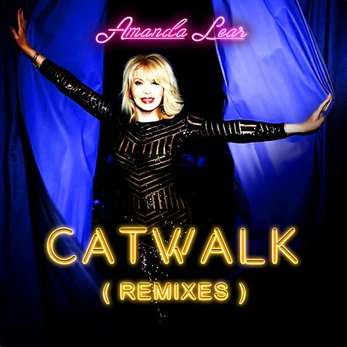 Catwalk (Remixes) by Amanda Lear