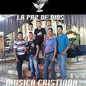 La Paz De Dios by Musica Cristiana