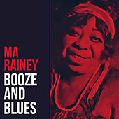 Booze And Blues von Ma Rainey