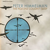 Play & Download The Pigeons Couldn't Sleep by Peter Himmelman | Napster