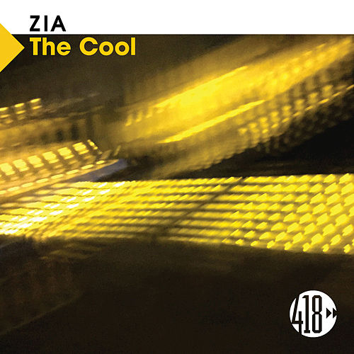 Play & Download The Cool by Zia | Napster