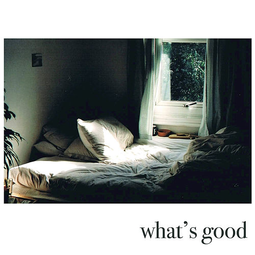 What's Good by Fenne Lily