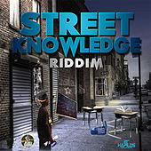Street Knowledge Riddim by Various Artists