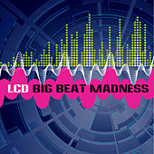 Big Beat Madness by LCD