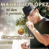 Play & Download Comamos Sano by Jhonny Rivera | Napster