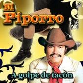 A Golpe De Tacon by El Piporro