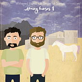 Among Horses I by Withered Hand